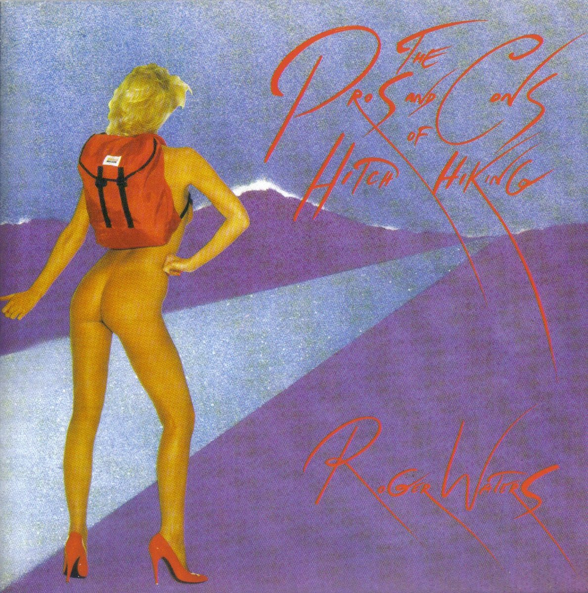 Roger Waters - The Pros And Cons Of Hitch Hiking - Cover Front.jpg